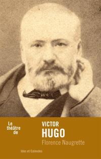 Le théâtre de Victor Hugo