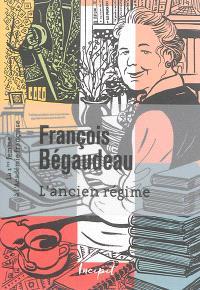 L'Ancien Régime : la 1ère femme à l'Académie française