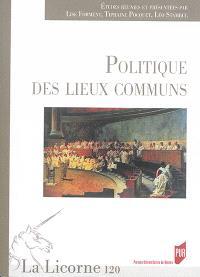Politique des lieux communs