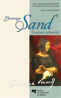 George Sand, toujours présente
