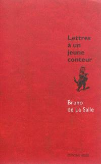 Lettres à un jeune conteur ou Le jeu de la narration tranquille