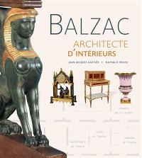 Balzac, architecte d'intérieurs : exposition, Saché, Musée Balzac, du 2 juillet 2016 au 8 janvier 2017