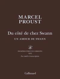A la recherche du temps perdu, Du côté de chez Swann : Un amour de Swann : fac-similé et transcription