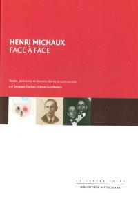 Henri Michaux : face à face