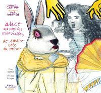 Alice au pays des merveilles; Alice's adventures in Wonderland; De l'autre coté du miroir; Through the looking-glass and what Alice found there