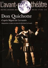 Avant-scène théâtre (L'). n° 1403, Don Quichotte