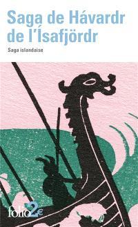Saga de Havardr de l'Isafjördr : saga islandaise