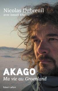 Akago : ma vie au Groenland
