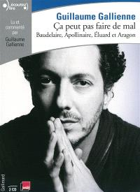 Ca peut pas faire de mal. Volume 2, La poésie : Baudelaire, Apollinaire, Eluard et Aragon