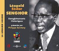 Léopold Sédar Senghor, enregistrements historiques