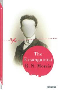 The exsanguinist