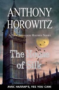 The house of silk : a new Sherlock Holmes novel