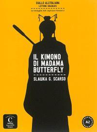 Le indagini del capitano Rossetti, Il kimono di Madama Butterfly, A2