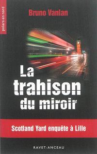 La trahison du miroir