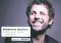 Chroniques radio : l'intégrale : 2008-2010