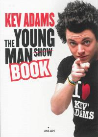 The young man show book
