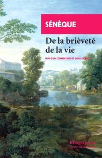 De la brièveté de la vie : suivi d'un commentaire de Denis Diderot