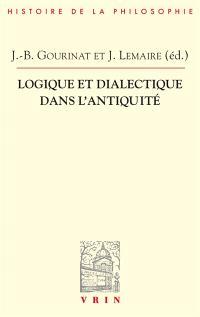 Logique et dialectique dans l'Antiquité