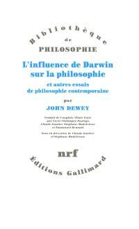 L'influence de Darwin sur la philosophie : et autres essais de philosophie contemporaine