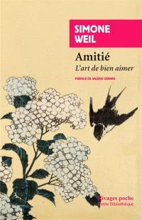 Amitié : l'art de bien aimer