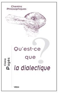 Qu'est-ce que la dialectique ?