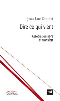 Dire ce qui vient : association libre et transfert