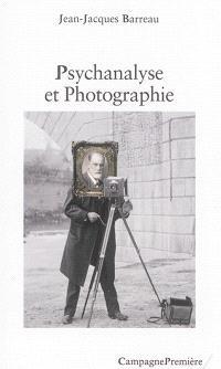 Psychanalyse et photographie