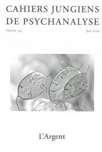 Cahiers jungiens de psychanalyse. n° 143, L'argent