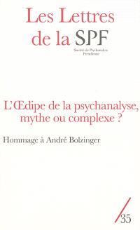 Lettres de la Société de psychanalyse freudienne (Les). n° 35, L'Oedipe de la psychanalyse, mythe ou complexe ?