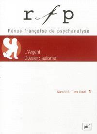 Revue française de psychanalyse. n° 1 (2013), L'argent
