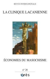 Clinique lacanienne (La). n° 28, Economies du masochisme