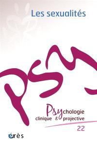 Psychologie clinique et projective. n° 22, Les sexualités