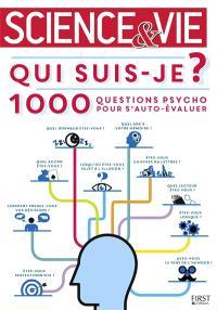 Qui suis-je ? : 1.000 questions psycho pour s'auto-évaluer