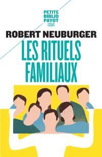 Les rituels familiaux : essais de systémique appliquée