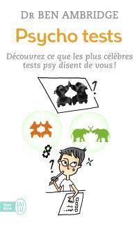 Psycho tests : découvrez ce que les plus célèbres tests psy disent de vous !