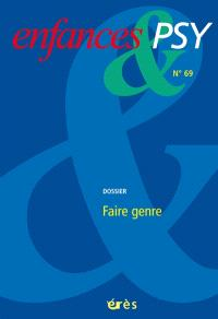 Enfances et psy. n° 69, Variations de genre