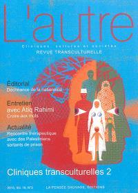 Autre (L'). n° 48, Cliniques transculturelles (2)