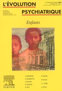 Evolution psychiatrique (L'). n° 4 (2004), Enfants