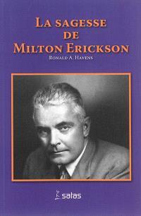 La sagesse de Milton H. Erickson