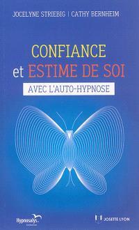 Confiance et estime de soi avec l'auto-hypnose