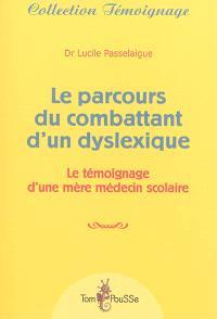 Le parcours du combattant d'un dyslexique : le témoignage d'une mère médecin scolaire