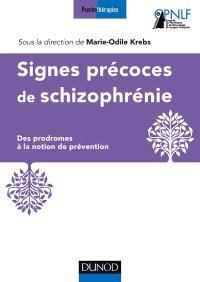 Signes précoces de schizophrénie : des prodromes à la notion de prévention