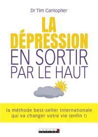 La dépression : en sortir par le haut