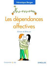 Les dépendances affectives : aimer et être soi