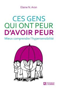 Hypersensible, les indispensables !