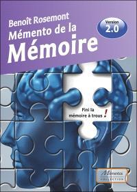 Mémento de la mémoire : fini la mémoire à trous !