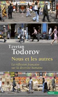 Nous et les autres : la réflexion française sur la diversité humaine