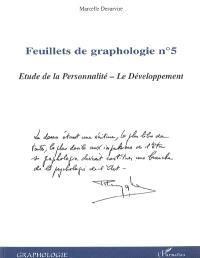Feuillets de graphologie. Volume 5, Etude de la personnalité : le développement