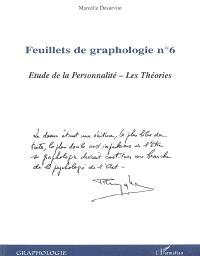 Feuillets de graphologie. Volume 6, Etude de la personnalité : les théories