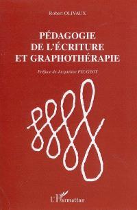 Pédagogie de l'écriture et graphothérapie